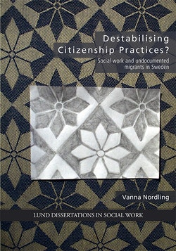 Destabilising Citizenship Practices?