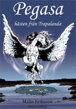 Pegasa - hästen från Trapalanda