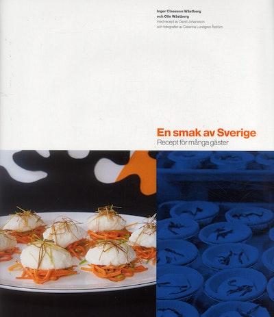 En smak av Sverige : recept för många gäster