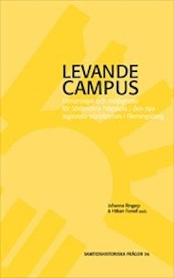 Levande campus : utmaningar och möjligheter för Södertörns högskola i den nya regionala stadskärnan i Flemingsberg
