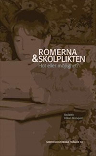 Romerna och skolplikten : Hot eller möjlighet?