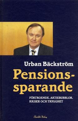 Pensionssparande : förtroende, aktiebubblor, kriser och trygghet