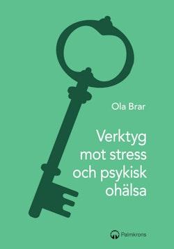 Verktyg mot stress och psykisk ohälsa