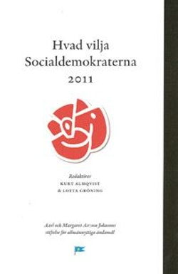 Hvad vilja Socialdemokraterna 2011