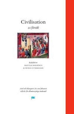 Civilisation - 21 försök