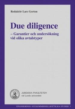 Due diligence : - Garantier och undersökning vid olika avtalstyper