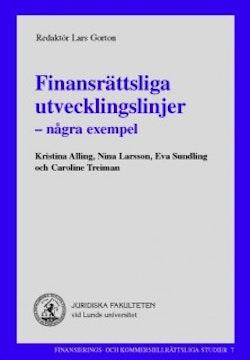 Finansrättsliga utvecklingslinjer : några exempel