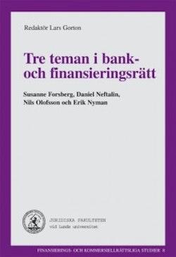Tre teman i bank- och finansieringsrätt