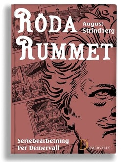 Röda rummet : skildringar ur artist- och författarlivet : en serieroman