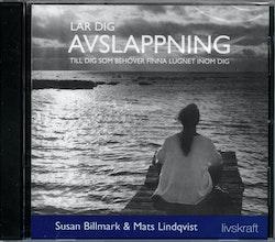 Lär dig avslappning (CD) : Till dig som behöver finna lugnet