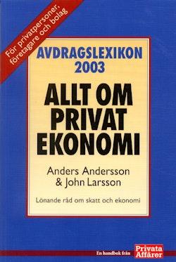 Avdragslexikon 2003 : allt om privatekonomi