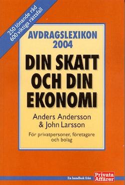 Avdragslexikon 2004 : din skatt och din ekonomi