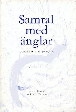 Samtal med änglar : Ungern 1943-1944