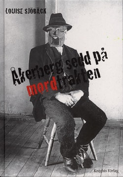 Åkerberg sedd på mordtrakten