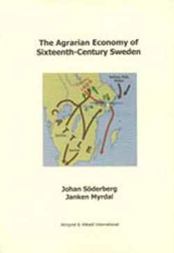 The Agrarian Economy of Sixteenth-Century Sweden