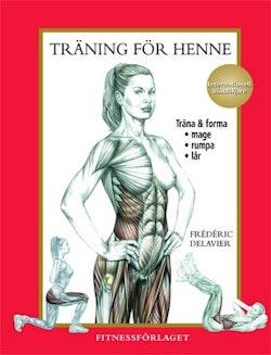 Träning för henne : träna mage, rumpa, lår, rygg