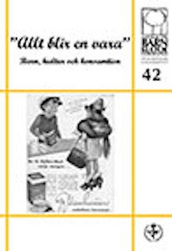 Allt blir en vara - Barn, kultur och konsumtion, nr 42