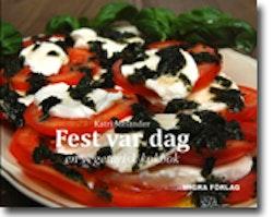 Fest var dag : en vegetarisk kokbok