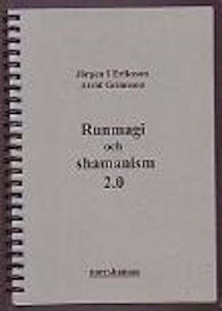 Runmagi och shamanism 2.0