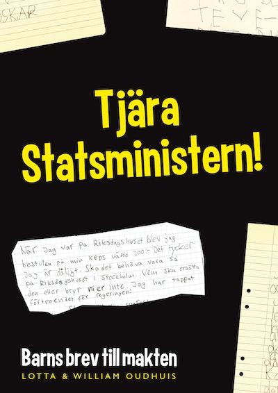 Tjära Statsministern! : barns brev till makten