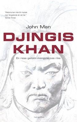 Djingis khan : En resa genom mongolernas rike