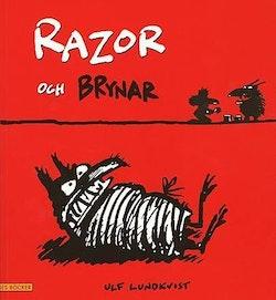 Razor och Brynar
