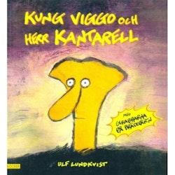 Kung Viggo och Herr Kantarell