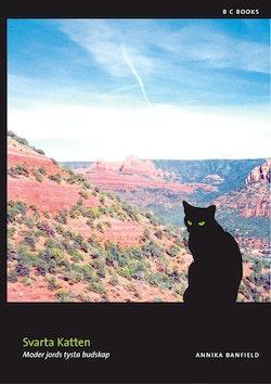 Svarta katten : Moder Jords tysta budskap
