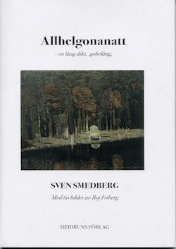 Allhelgonanatt : en lång dikt, gobeläng : med tio bilder av Roj Friberg