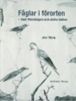 Fåglar i förorten : med Finnskogen och södra Indien