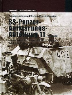 Pansarspaning med Waffen-SS på östfronten : SS-Panzer-Aufklärungs-Abteilung 11