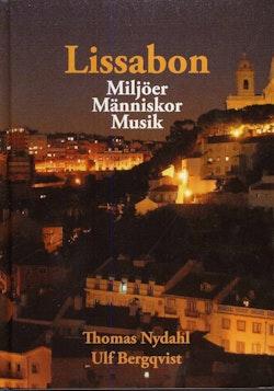 Lissabon : miljöer, människor, musik