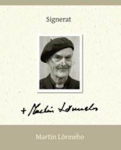 Signerat - Martin Lönnebo