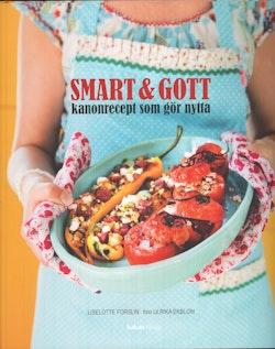 Smart & Gott : kanonrecept som gör nytta