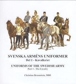 Svenska arméns uniformer. D.1, Kavalleriet = Uniforms of the swedish army. P.1, The Cavalry