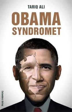 Obamasyndromet : reträtt på hemmaplan, eskalering utomlands