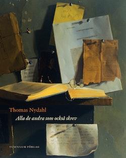 Alla de andra som också skrev : essäer, samtal och dagböcker