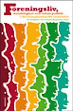 Föreningsliv, delaktighet och lokal politik i det mångkulturella samhället