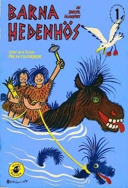 Barna Hedenhös 1, Sten och Flisa får en fosterbror
