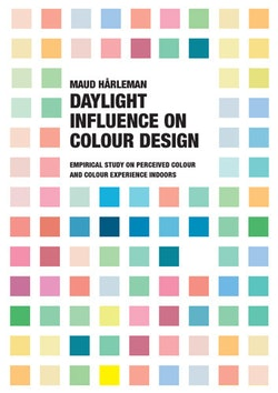 Daylight Influence on Colour Design : empirical Study on Perceived Colour