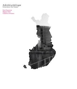Arkitekturtävlingar : erfarenheter från Finland