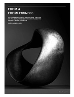 Form & formlessness : questioning aesthetic abstractions through art projects, cross-disciplinary studies and product design education