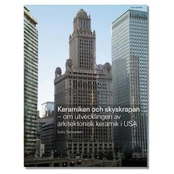 Keramiken och skyskrapan - om utvecklingen av arkitektonisk keramik i USA