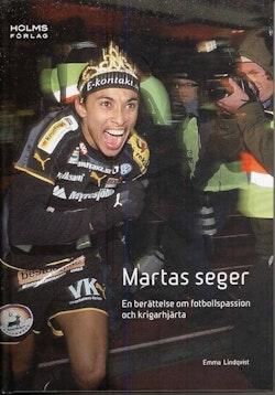 Martas seger : en berättelse om fotbollspassion och krigarhjärta