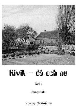 Kivik - då och nu; Skogsdala