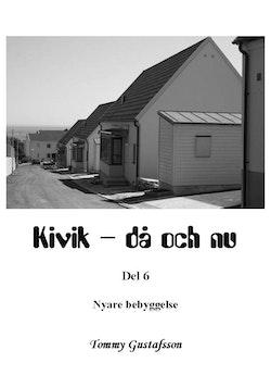 Kivik - då och nu; Nyare bebyggelse