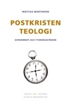 Postkristen teologi : experiment och tydningsförsök