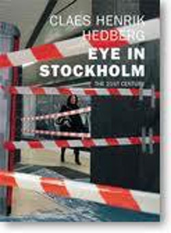 Eye in Stockholm : the 21st century