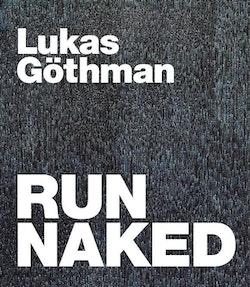 Run naked