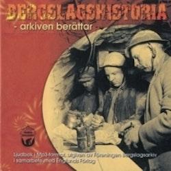Bergslagshistoria - arkiven berättar